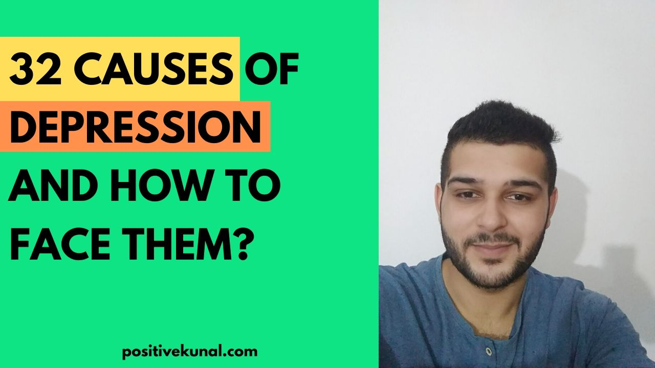 32 Causes of Depression and How to Face them?