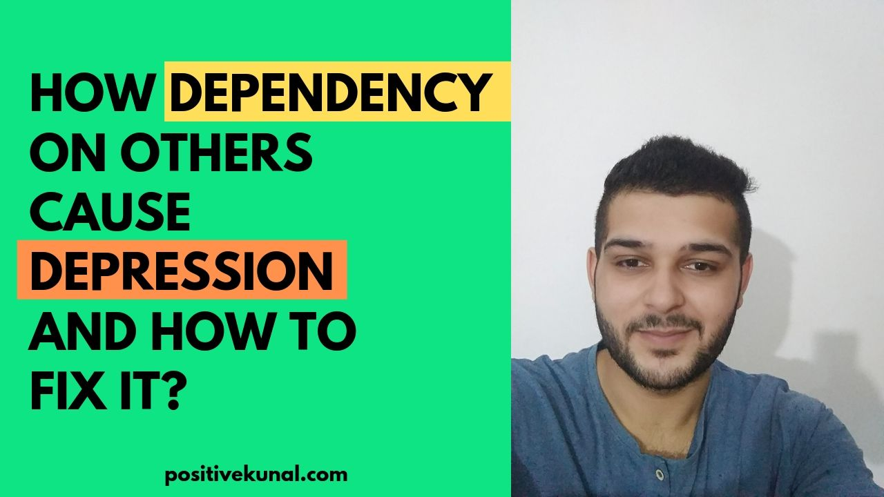 how dependency on others cause depression
